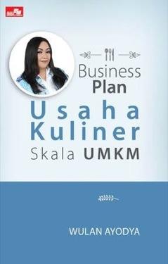 Business Plan Usaha Kuliner Skala UMKM
