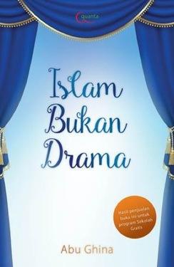 Islam Bukan Drama
