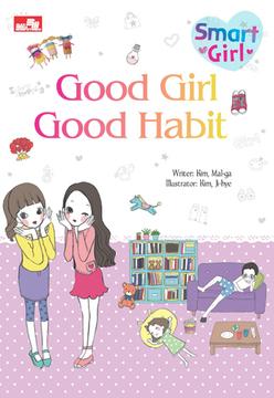 Smart Girl: Good Girl Good Habit