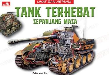 Lihat dan Ketahui: Tank Terhebat Sepanjang Masa