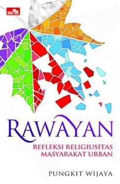 RAWAYAN - Refleksi Religiusitas Masyarakat Urban