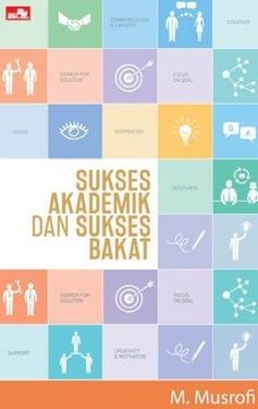 Sukses Akademik dan Sukses Bakat