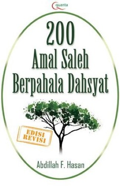 200 Amal Saleh Berpahala Dahsyat (Edisi Revisi)