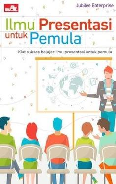 Ilmu Presentasi untuk Pemula