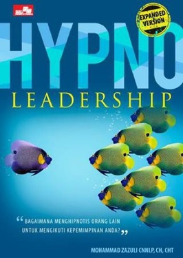 Hypno Leadership (Expanded Version)