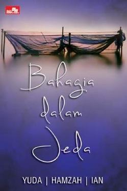 Bahagia dalam Jeda