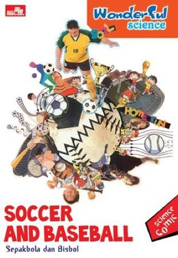 Wonderful Science-Soccer and baseball