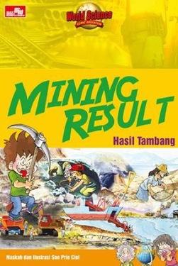 Mining Result - Hasil Tambang