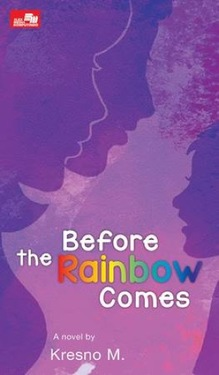 Before the Rainbow Comes