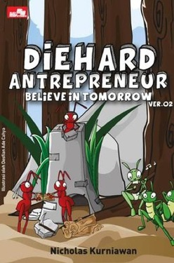 Diehard Antrepreneur Believe in Tomorrow Ver. 02
