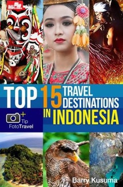 Top 15 Travel Destinations in Indonesia