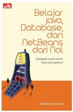 Belajar Java, Database, dan NetBeans dari Nol