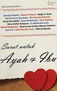 Surat untuk Ayah & Ibu Dini Nuzulia Rahmah