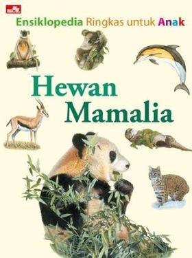 Ensiklopedia Ringkas Untuk Anak Hewan  Mamalia