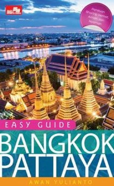 Easy Guide: Bangkok - Pattaya