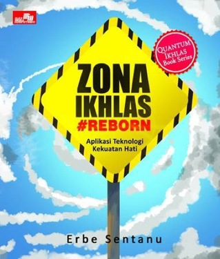 The Science and Miracle of Zona Ikhlas - Reborn