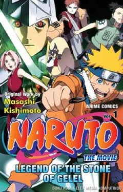 Naruto the Movie: Legend of the Stone of Gelel vol 1