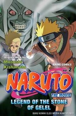 Naruto the Movie: Legend of the Stone of Gelel vol 2 Masashi Kishimoto