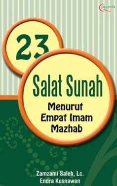 23 Salat Sunah Menurut Empat Imam Mazhab