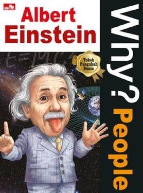 Why?: People - Albert Einstein