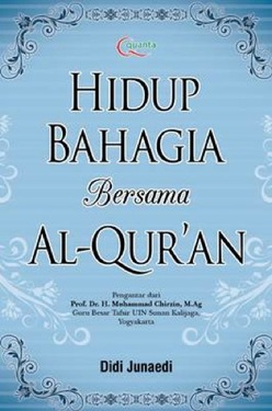 Hidup Bahagia Bersama Al-Quran