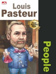 Why? People - Louis Pasteur