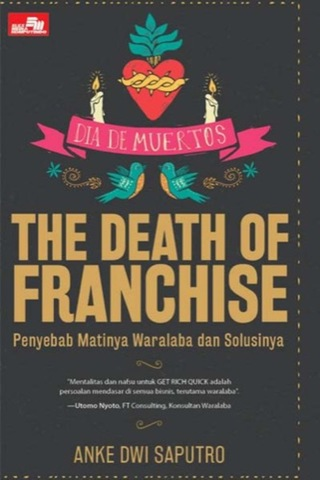The Death of Franchise - Penyebab Matinya Waralaba dan Solusinya