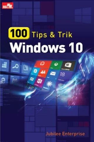 100 Tips dan Trik Windows 10