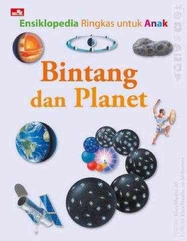Ensiklopedia Ringkas Untuk Anak Bintang dan Planet