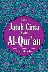 Jatuh Cinta pada Al-Qur`an
