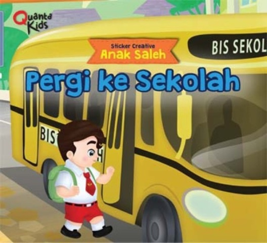 Sticker Creative Anak Saleh : Pergi ke Sekolah