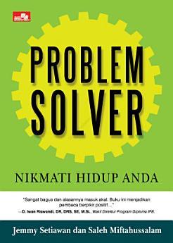 Problem Solver Nikmati Hidup Anda