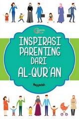 Inspirasi Parenting dari Al-Qur`an