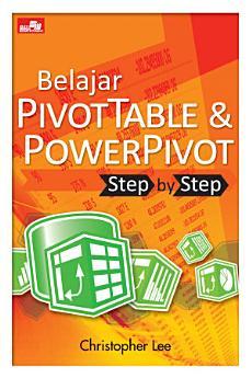 Belajar PivotTable & PowerPivot - Step by Step
