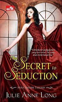 HR:The Secret to Seduction (Holt Sisters Trilogy)
