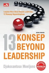 13 KONSEP BEYOND LEADERSHIP (NEW COVER) Lanjutan More About Beyond Leadership