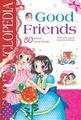 Girl`s Encyclopedia: Good Friends