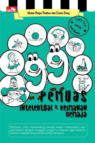 99 Pemuas Intelektual dan Keimanan Remaja
