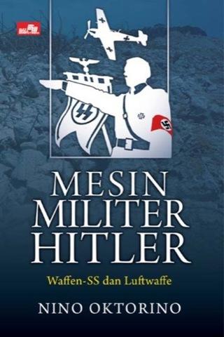 Konflik Bersejarah - Mesin Militer Hitler
