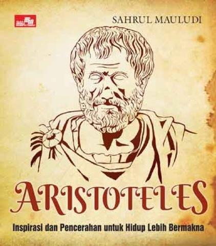 Aristoteles: Inspirasi untuk Hidup Lebih Bermakna