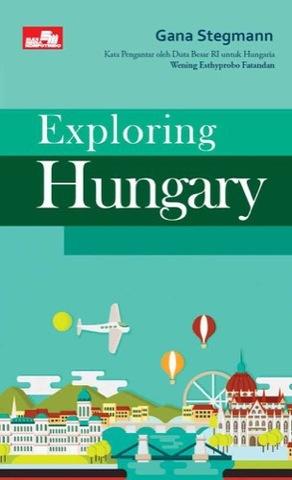 Exploring Hungary