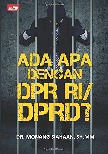 Ada Apa Dengan DPR RI/DPRD?