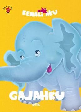 Board Book Kenali Aku : Gajahku