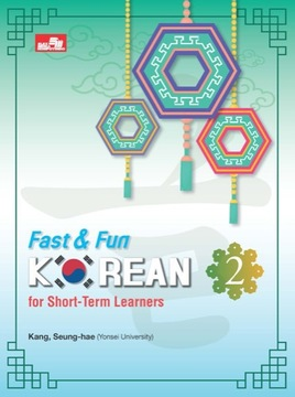 Fast & Fun Korean for Short-Term Learners 2