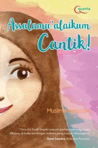 Assalamu`alaikum, Cantik!