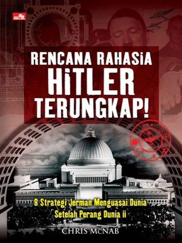 Rencana Rahasia Hitler Terungkap!