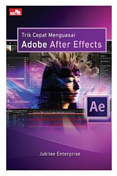 Trik Cepat Menguasai Adobe After Effects
