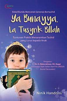Ya Bunayya, La Tusyrik Billah