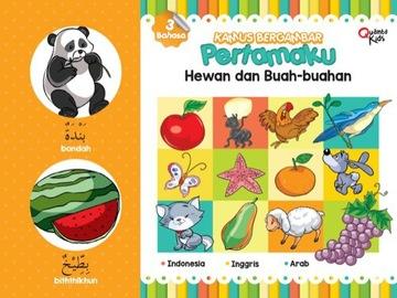Kamus Bergambar Pertamaku : Hewan dan Buah-buahan