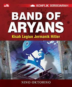 Konflik Bersejarah - Band of Aryans